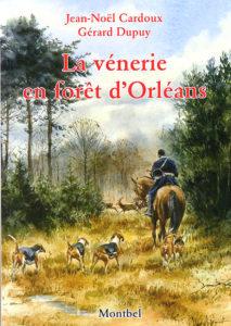 La vènerie en forêt d'Orléans