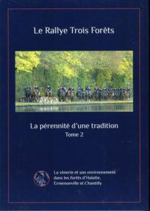 Le Rallye Trois Forêts, Pérennité d'une tradition